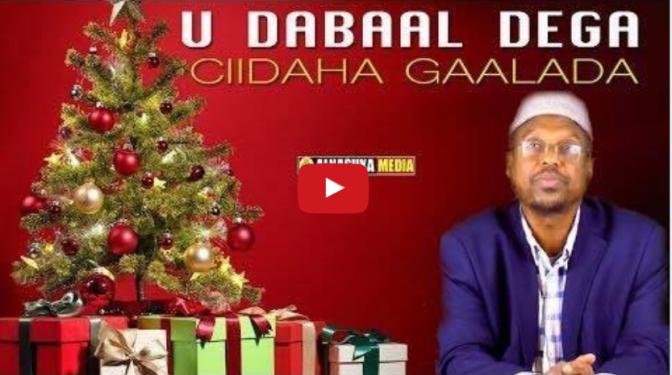 (DAAWO):Maxay diintu ka qabtaa u Dabaal dega Ciidaha Gaalada Chrismas and Happy new year《Sheekh mustafe》