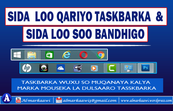 VIDEO: Sida loo qariyo Taskbar & Sida dib loogu so celiyo