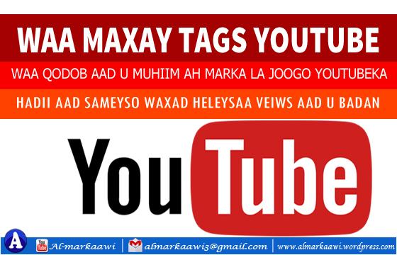Video: Waa maxay Tags? Sida Tags wax loogu qoro.