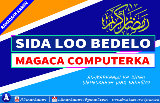 Video:Sida loo Bedelo Magaca Computerka.
