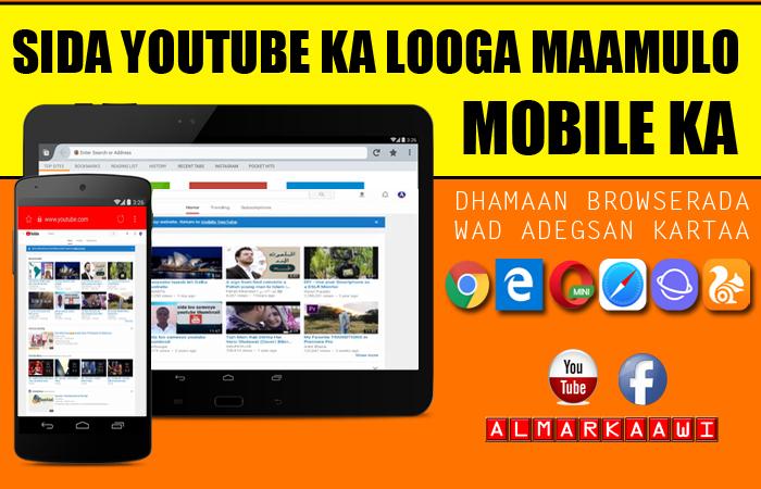 Sida Page/Chenalkaga Youtube Aad uga mamuli leheeday Mobilkaga Gacanta